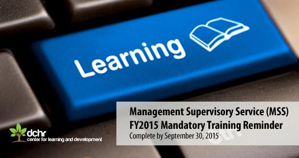 MSS FY2015 Mandatory Training Reminder