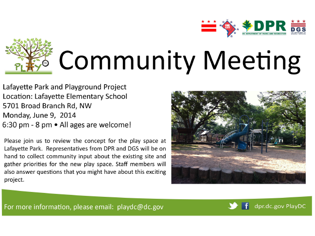 Lafayette Play DC Playground Pre-Construction Community Meeting June 9, 2014 Flyer - Download the attachment below to view an accessible version of this flyer.